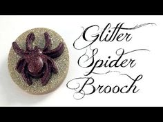How to Make Glitter Spider Brooches - video tutorial using dollar store ice cube tray!