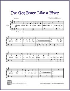 I've Got Peace Like a River (Bible Song) | Free Sheet Music for Easy Piano - http://www.makingmusicfun.net/htm/f_printit_free_printable_sheet_music/peace-like-a-river-piano.htm (Scheduled via TrafficWonker.com)