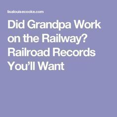 """Did Grandpa Work on the Railway? Railroad Records You'll Want """"Must check Cd… Did Grandpa Work on the Railway? Railroad Records You'll Want """"Must check Cdn records in the Niagara Region"""" Genealogy Websites, Genealogy Forms, Genealogy Search, Family Genealogy, Free Genealogy, Family Tree Research, Genealogy Organization, Family History Book, Books"""
