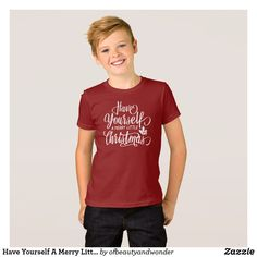 Have Yourself A Merry Little Christmas | Shirt