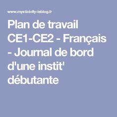 Plan de travail CE1-CE2 - Français - Journal de bord d'une instit' débutante
