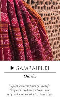 Sambalpuri - Handloom sarees are lifetime possessions.When it comes to everyday wear, take your pick from attractive cotton sarees like Mangalgiri, Sambalpuri or a Madurai. Simple yet elegant, these sarees are lightweight and comfortable. While Ilkal sarees are subtle, simple and delicately intricate, Kosa sarees depict stories from mythological and historical times. If u r looking to buy an iconic South Indian saree,Kerala Kasavu which is classy, graceful and simple is a great choice.