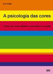 A psicologia das cores - Eva Heller - Editora Gustavo Gili (BR)