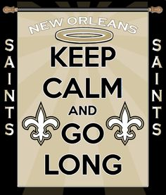 Keep Calm New Orleans Saints