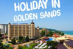 Holiday in Golden Sands Bulgaria : inexpensive party place