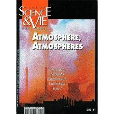 Science et Vie, hors-série - n°174 - 01/03/1991 - Atmosphères, atmosphères [magazine mis en vente par Presse-Mémoire]