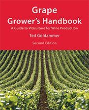 The Grape Grower's Handbook: Trellising Grapevines