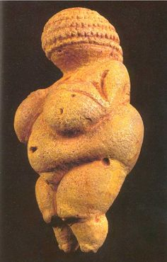 Woman Of Willendorf - 22,000 - 21,000 BCE More proof that I was born on the wrong century----lol