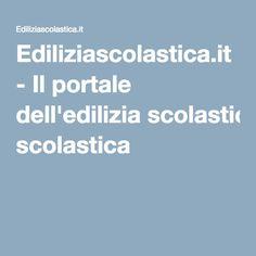 Ediliziascolastica.it - Il portale dell'edilizia scolastica Thesis