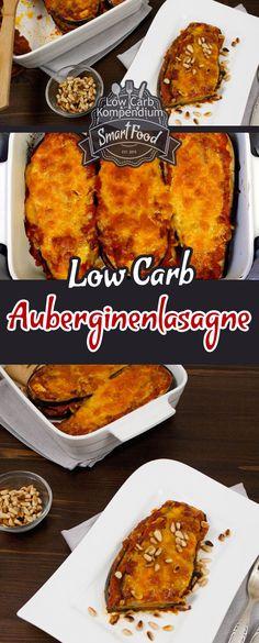 Auberginenlasagne - Eine leckere und gesunde Alternative zur klassischen Lasagne. Ein tolles Low Carb Rezept für eine gesunde Ernährung.