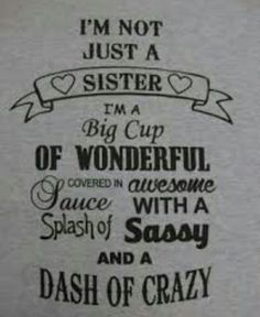 Brother To Sister Quotes Sister Quotes Funny Sister Quotes And Sayings Couple Sayings
