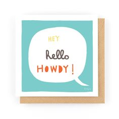 Hey Hello Howdy  Greeting Card 1-78C by FreyaArt on Etsy
