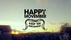 Happy Movember!