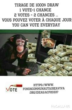 TIRAGE VOTEZ GROS ET GAGNEZ GROS https://www.fondscommunautaireaviva.org/ideas/acf20337 VOTE BIG WIN BIG  THERE WILL BE A DRAW