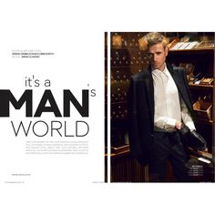 The Grand Magazine Editorial It's a Man's World, Spring/Summer 2013... ❤ liked on Polyvore featuring words, men, text, editorials, phrase, quotes y saying