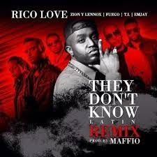 Rico Love - They Don't Know ft Zion & Lennox, Fuego, T.I y Emjay