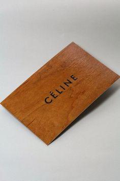 wood business card for fashion label Celine Corporate Design, Business Card Design, Creative Business, Story Starter, Celine, Wood Business Cards, Bussiness Card, Unique Wedding Invitations, Design Graphique