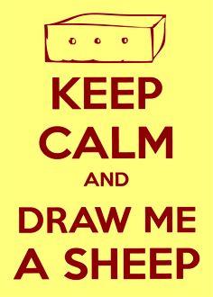 Mantén la calma...y dibújame una oveja. /gardez votre calme et dessine-moi un mouton