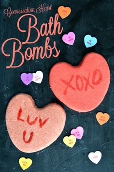 How to Make Conversation Heart Bath Bombs for DIY Valentine's Day Gifts!