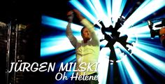 Oh Helene - Jürgen Milski (offizielles Musikvideo) - ein Song für Helene Fischer