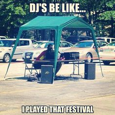 DJs be like . I played that festival : ) Edm Quotes, Coaching, Professional Dj, Dj Setup, Dj Gear, Wedding Dj, Dance Music, Never Give Up, Techno