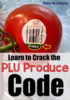 Learn How to Crack the PLU Produce Sticker Code
