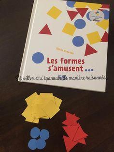 Hier, en librairie, mon oeil s'est arrêté sur ce livre. Je l'ai feuilleté. Je n'ai pas hésité. Je l'ai acheté. Mon fils a adoré! Alors je ne passe pas à côté d'une petite présentation de Les formes s'amusent de Silvia Borando. Un immense espace de jeux... Petite Section, Montessori Math, Math Books, Preschool Kindergarten, Kindergarten Shapes, 1st Grade Math, French Lessons, Learn French, Paper Toys