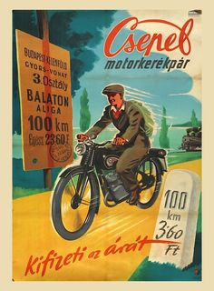 1949 Retro Advertising, Vintage Advertisements, Vintage Ads, Bike Poster, Motorcycle Posters, Budapest, Restaurant Pictures, Vintage Cycles, Old Ads