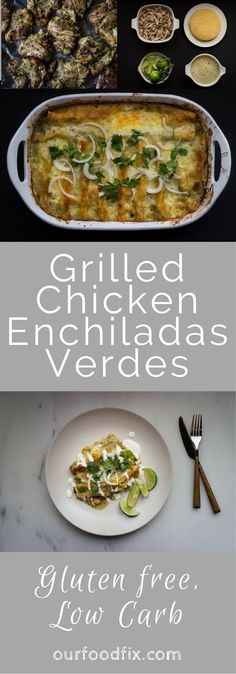 Enchiladas Verdes | Gluten free recipes | Low carb | Mexican recipes | Mexican dishes | Weeknight dinner | Party food | Football food | Fiesta food | Grilled chicken | Make ahead recipes