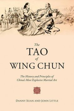 The Tao of Wing Chun: The History and Principles of China's Most Explosive Martial Art by John Little http://www.amazon.com/dp/162914777X/ref=cm_sw_r_pi_dp_JDN.wb08WNFG7