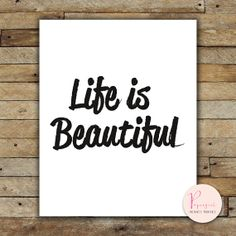 Printable Instantly Wisdom words Life is by PapergirlPrints, $5.00