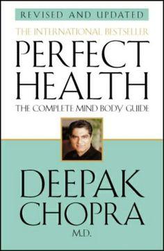 Perfect Health (Revised Edition) by Dr Deepak Chopra http://www.amazon.co.uk/dp/0553813676/ref=cm_sw_r_pi_dp_yBIoub05JVC90