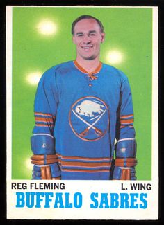 1970 71 Topps HOCKEY 128 REG FLEMING NM BUFFALO SABRES CARD #BuffaloSabres Hockey Cards, Baseball Cards, Buffalo Sabres, Hockey Players, Nhl, Flyers, Athletes, 1930s, Sports