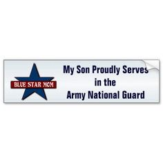 Blue Star Mom -  Son in Army National Guard