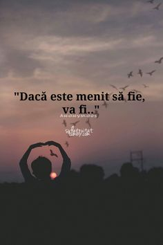 Nu forța viitorul să facă ceea ce vrei.... Motivational Words, Inspirational Quotes, I Hate My Life, God Loves Me, Messages, Sweet Words, True Words, Breakup, Quote Of The Day