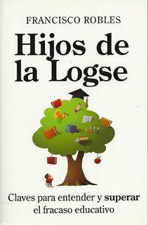"""Comentario de libros: """"Hijos de la Logse"""" ( I I )"""