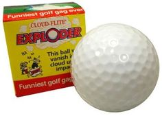 Trick Exploding Golf Ball Prank-gag by loftus. $1.66. When hit with a club, this golf ball explodes into dust. Great prank to play on golf buddies. This item ships from North Georgia via USPS Mail. Take advantage of combined shipping and Check out our store for more great items.