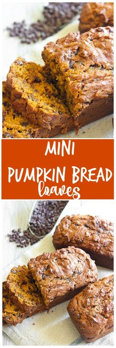 Mini Pumpkin Bread Loaves. It had to many chocolate chips in this recipe. It over powered the taste of the pumpkin, would reduce the chips to only one cup.