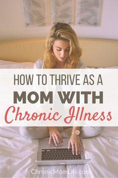 how to thrive as a mom with chronic illness #IBD #spoonie #chronicillness