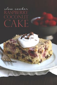 Low Carb Slow Cooker Coconut Cake with Raspberries and Dark Chocolate #dairyfree
