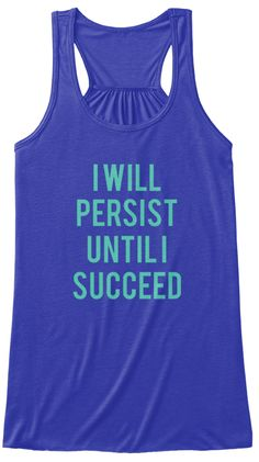 04b03ecabab55 I Will Persist Until I Succeed True Royal Women s Tank Top Front Awesome  Mom