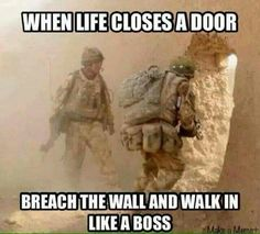 Tagged with Funny; Shared by Just some military humor. Military Jokes, Army Memes, Warrior Quotes, Badass Quotes, Like A Boss, Marine Corps, In This World, Funny Jokes, Funny Minion