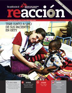 Revista Reacción 18: *La pediatra Tere Gadsen nos comparte su experiencia humanitaria en Gety, República Democrática del Congo. *Diaporama: MSF en San Pedro Sula, Honduras; combate epidemia de dengue. *Actualidad: Siria+Filipinas+RCA+Sida *Comunidad: Sobrevivientes en Puebla+Premio ARVM+Medios+Aeropuerto