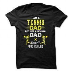 Cooler Tennis dad T Shirts, Hoodies. Check price ==► https://www.sunfrog.com/LifeStyle/Cooler-Tennis-dad--0216.html?41382