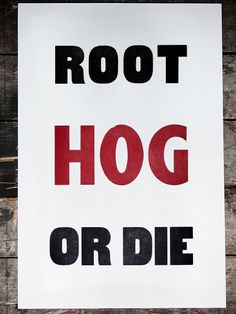 Root Hog - an old idiom for self reliance,