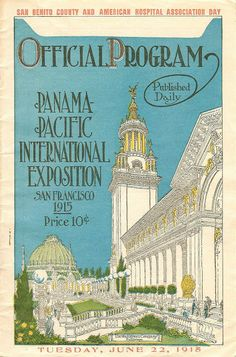 Official Program, Panama-Pacific International Exposition, San Francisco (1915) Clickable pages and bonus documentary film footage!