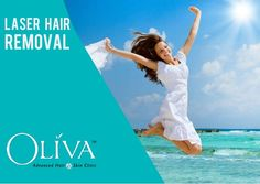 Remove unwanted hairs for silky-soft, touchably-smooth skin with USFDA approved laser equipment @Oliva.