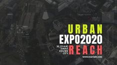 A creative expo event video template. A background showing a view of the city with written text displaying urban reach.