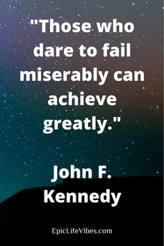 Inspirational Success Quotes from John F. Kennedy.  Need some motivation for your own success story? Check out this post on JFK and his timeless wisdom.  If you think money, fame, and power is success, think again. JFK would insist that inward success tak