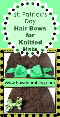 St. Patrick's Day Hair Bows for Knitted Hats tutorial